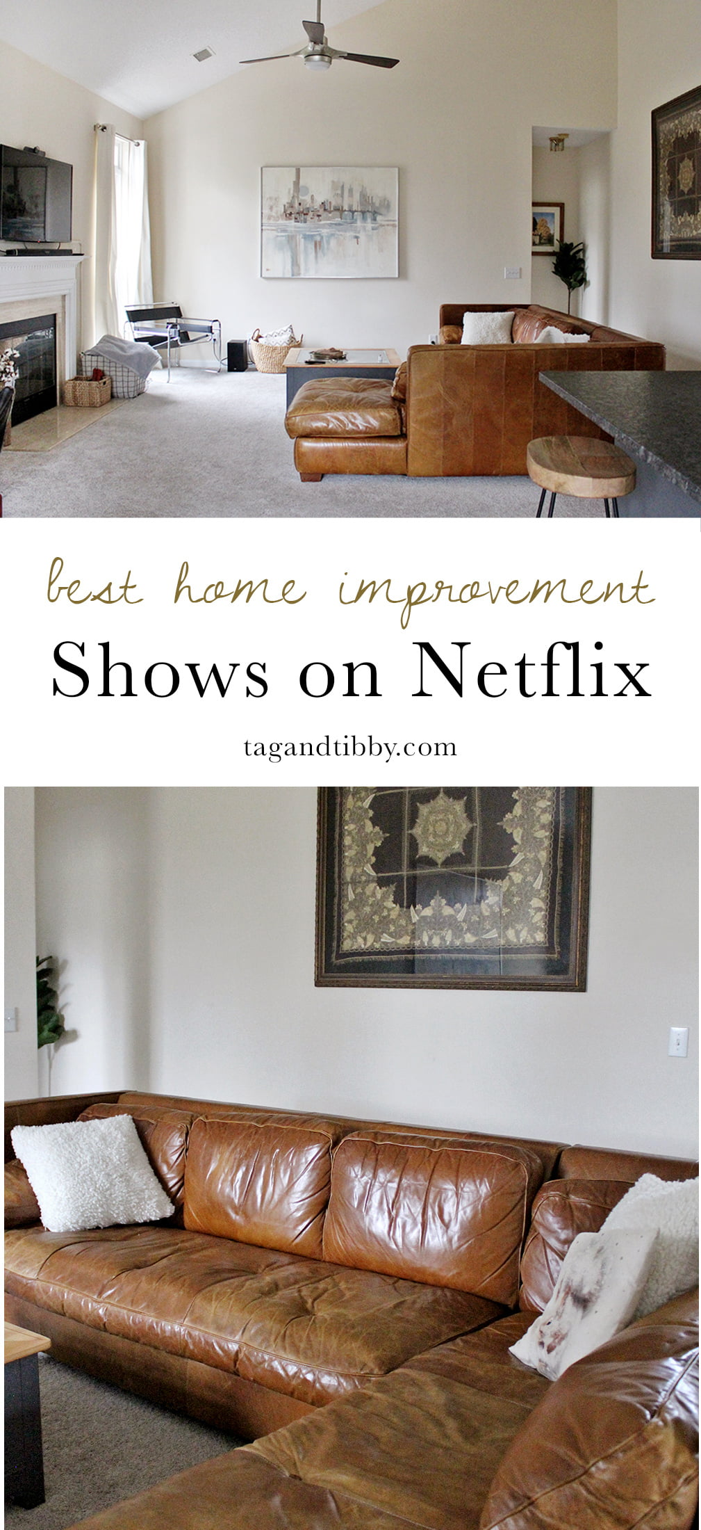 The Best Home Improvement Shows On Netflix In 2019 Tag Tibby Design
