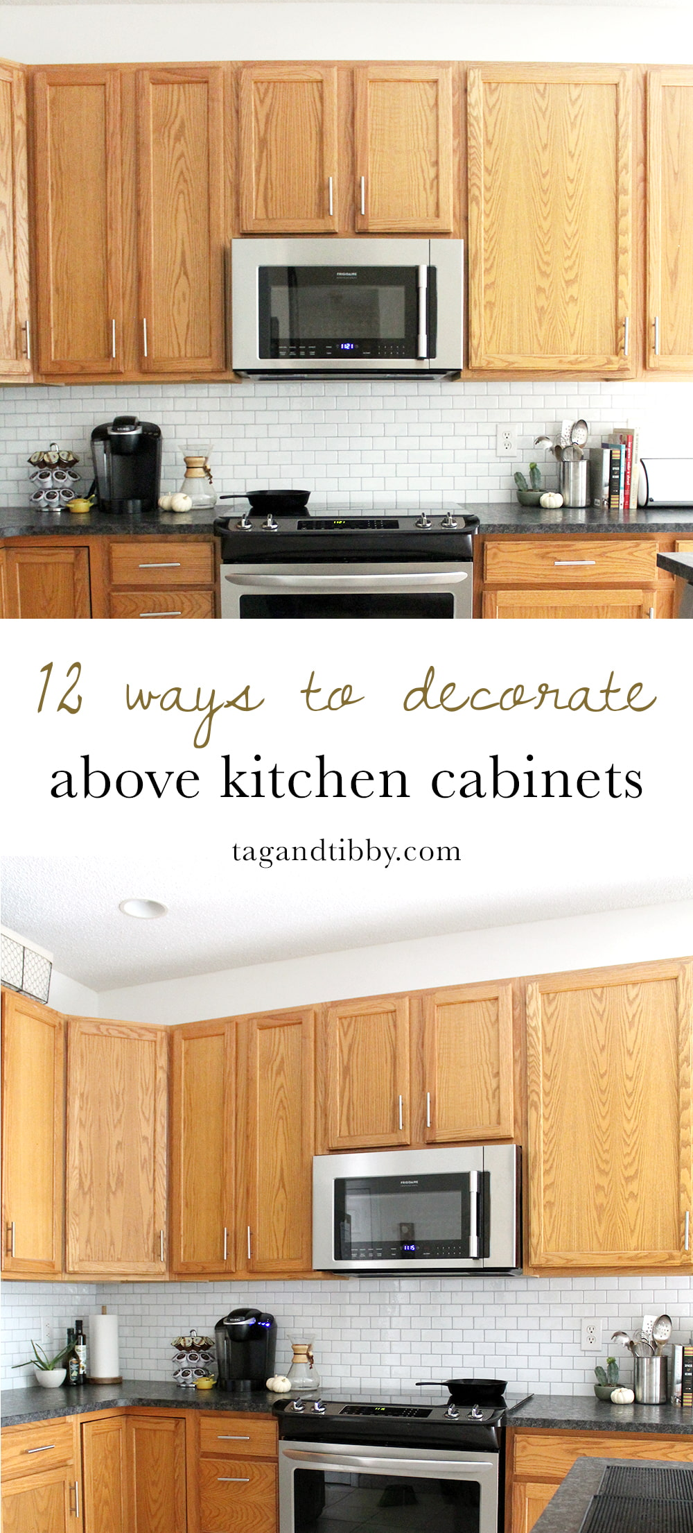 12 Ways to Decorate Above Kitchen Cabinets — Tag & Tibby Design