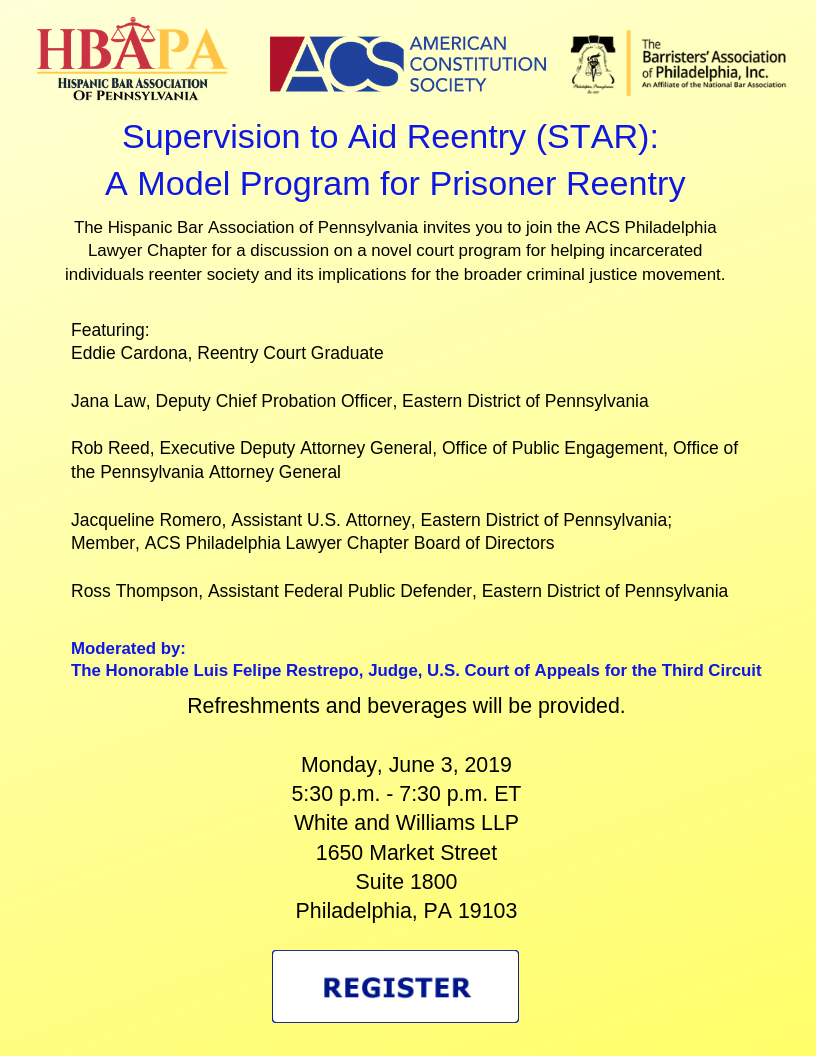 Supervision to Aid Reentry (STAR)_ A Model Program for Prisoner Reentry Join the ACS Philadelphia Lawyer Chapter for a discussion on a novel court program for helping incarcerated individuals reenter society and it.png