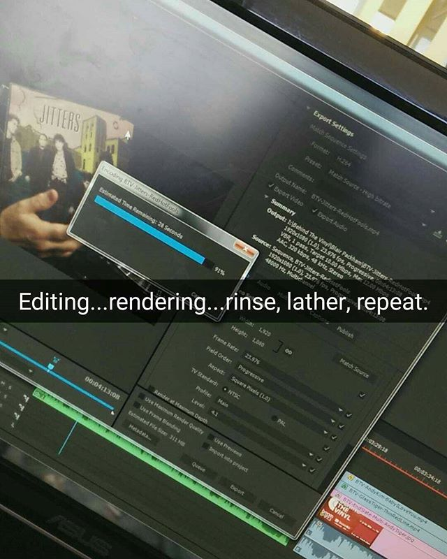 Editing...rendering...rinse, lather, repeat.