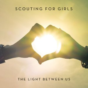 The-Light-Between-Us-2012-Scouting-For-Girls.jpg