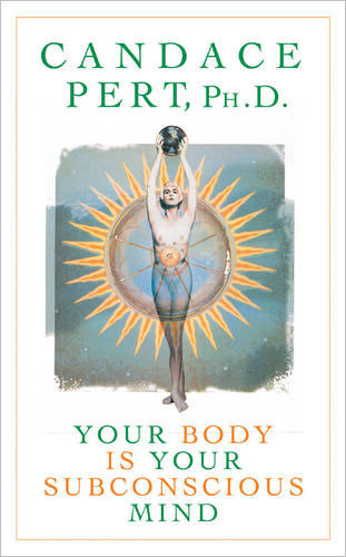 Written by Candace Pert PhD. World class neuroscientist startling research into the latest understanding of mind body connection.