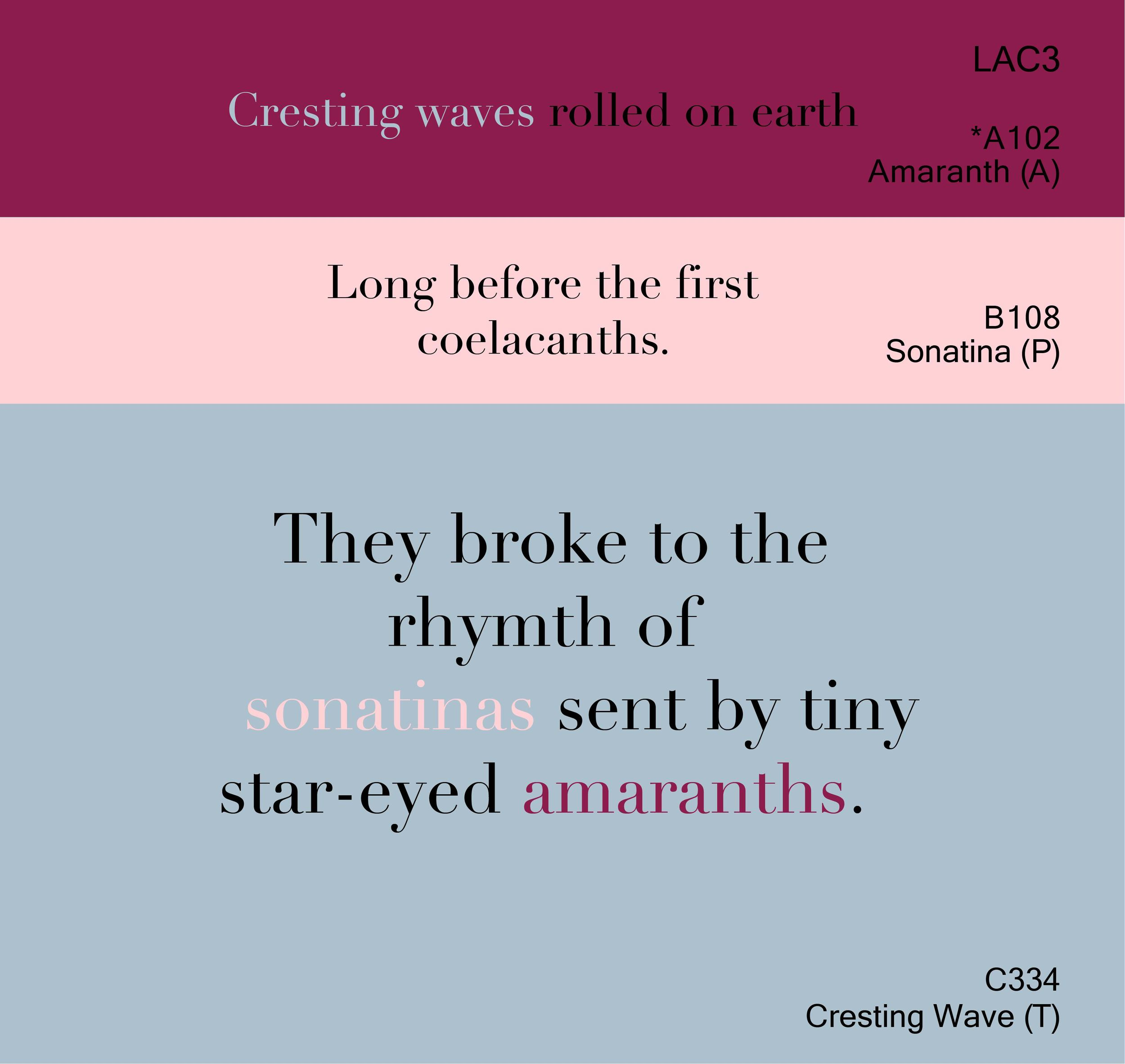 Amaranth, Sonatina, Cresting Wave II