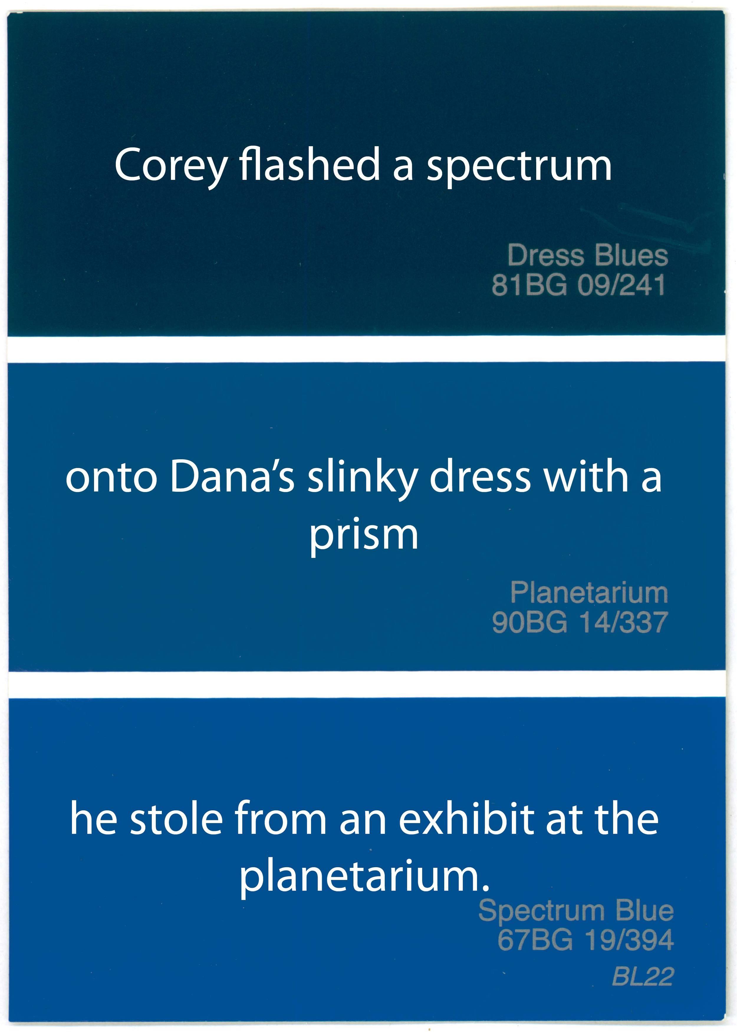 Dress Blue, Planetarium, Spectrum Blue