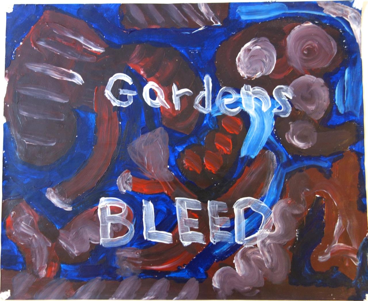 Gardens Bleed