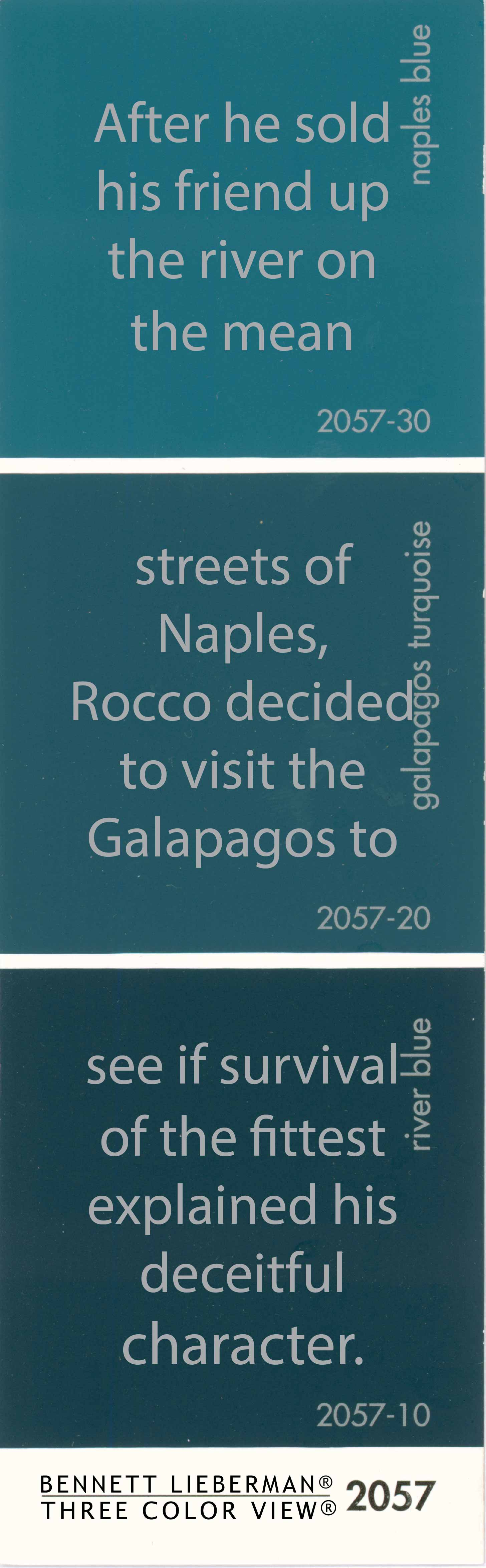 river blue, galapagos turquoise, naples blue
