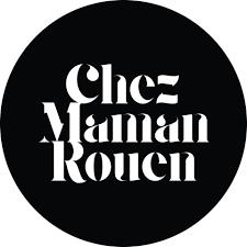 CHEZ MAMAN - Rouen