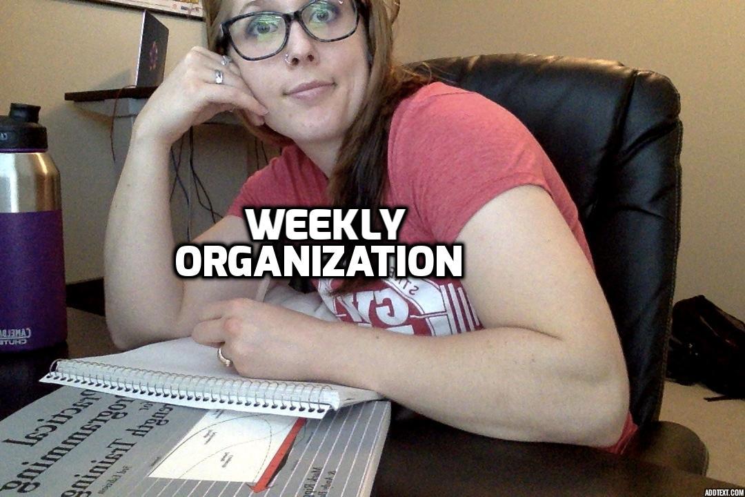 Part3_WeeklyOrganization.jpg