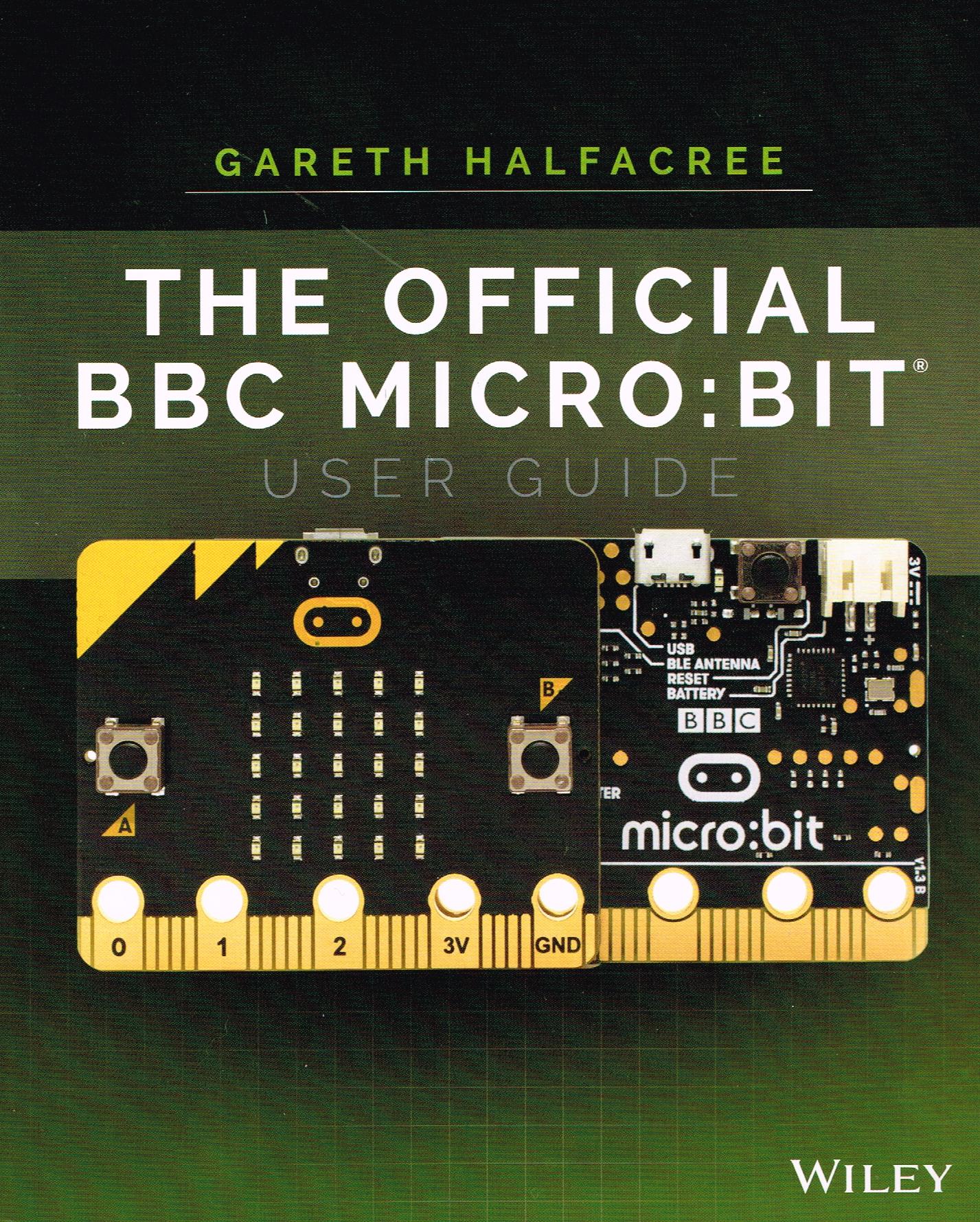The BBC Micro:Bit User Guide
