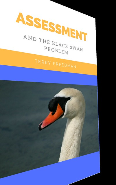 assessment and the black swan problem by Terry Freedman