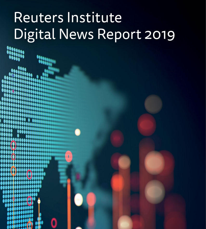 Digital News Report 2019 from Reuters