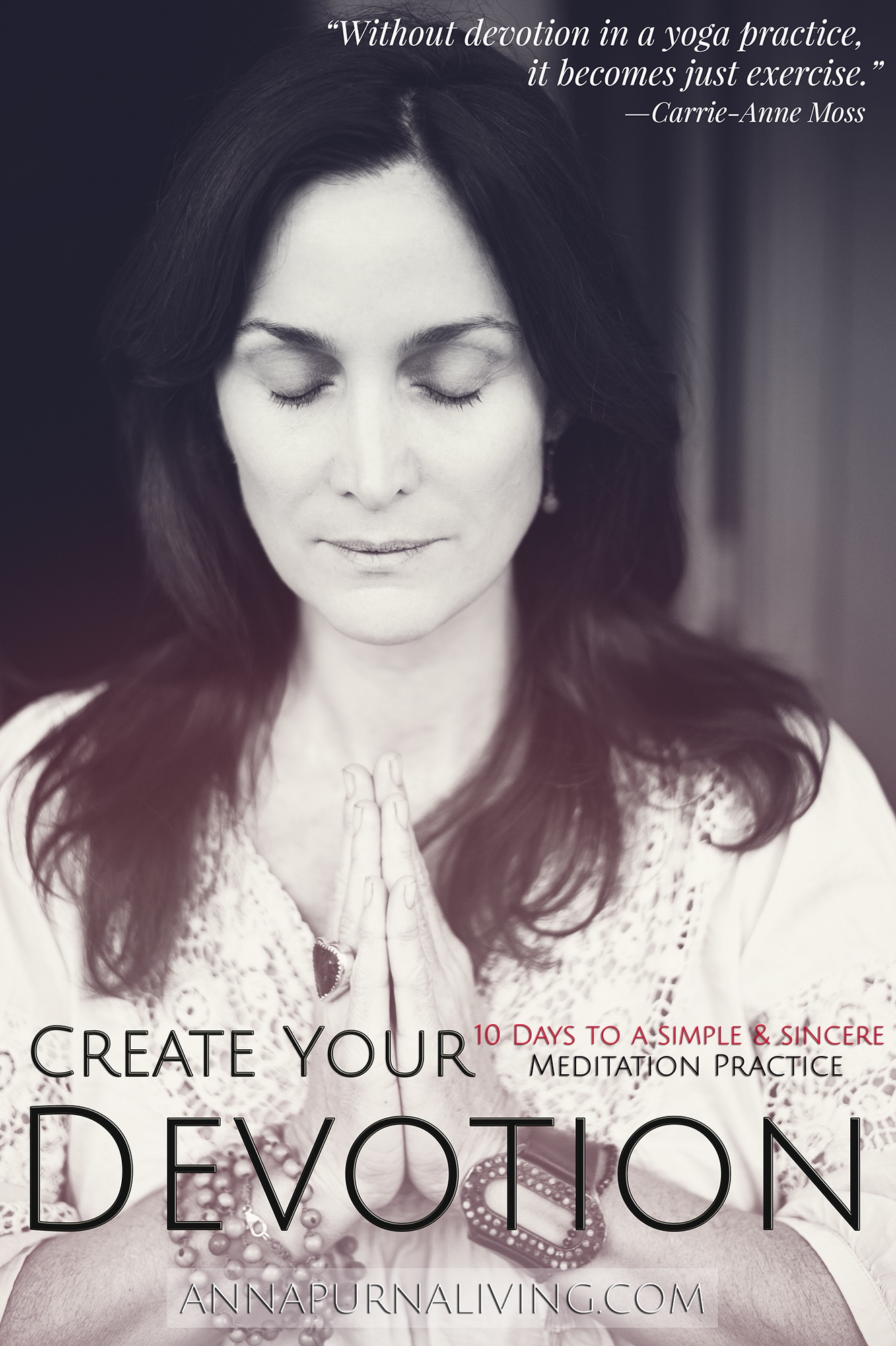 10 Days to a Simple and Sincere Meditation Practice by Carrie Anne Moss via AnnapurnaLiving.com