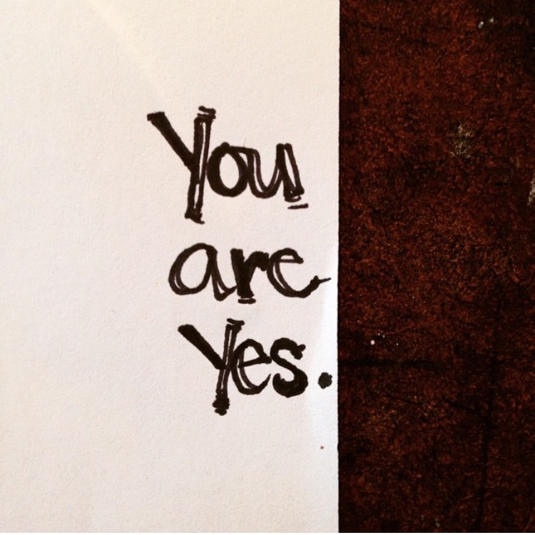 You are Yes