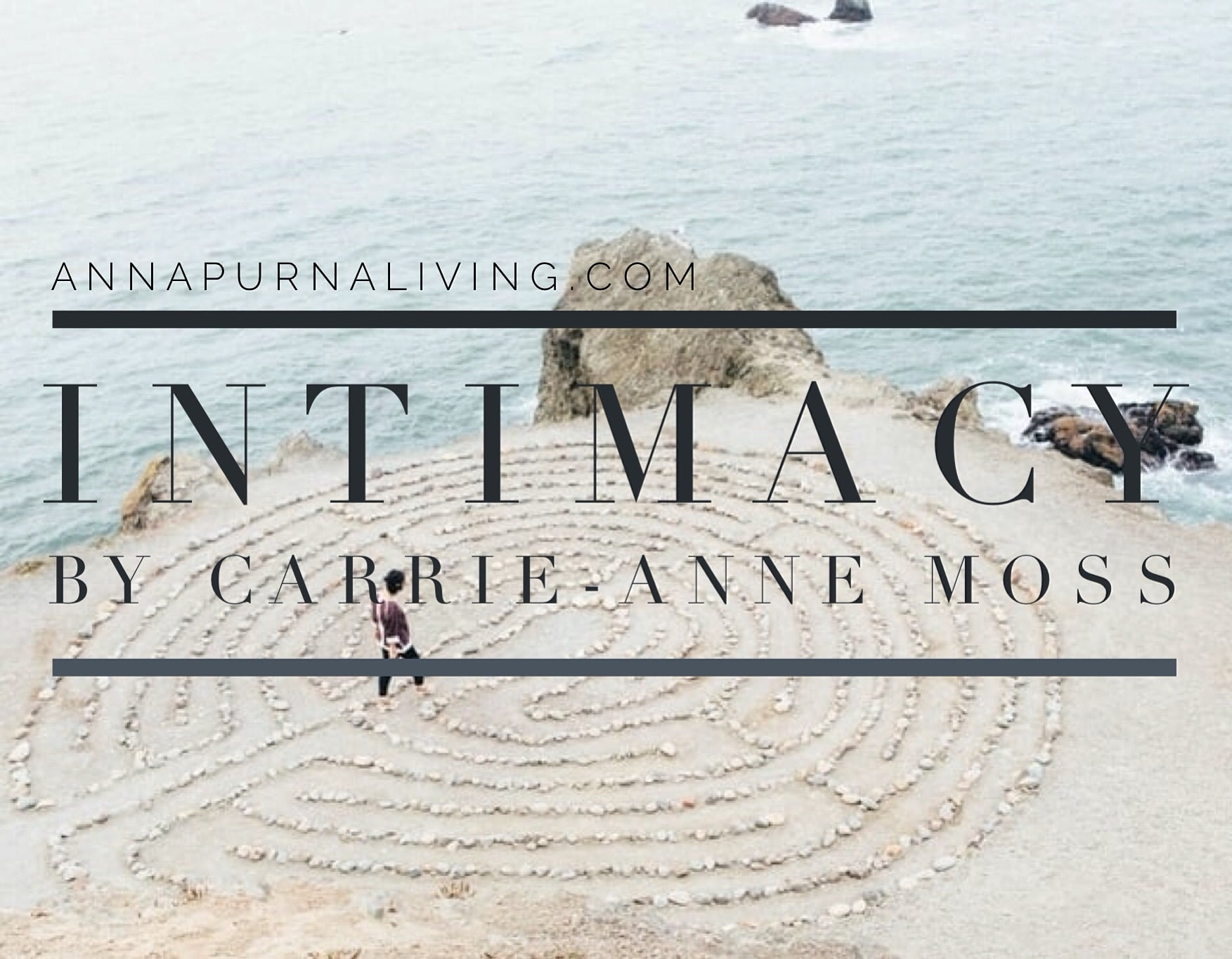 Intimacy by Carrie Anne Moss via AnnapurnaLiving.com