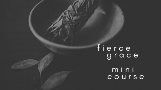 fierce grace mini course.jpg