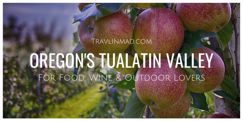 Things to do in Oregon's Tualatin Valley