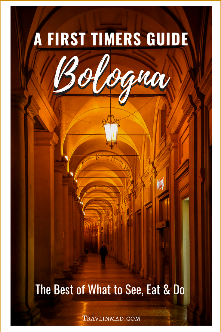 First Time to Bologna, Things to do in Bologna Italy
