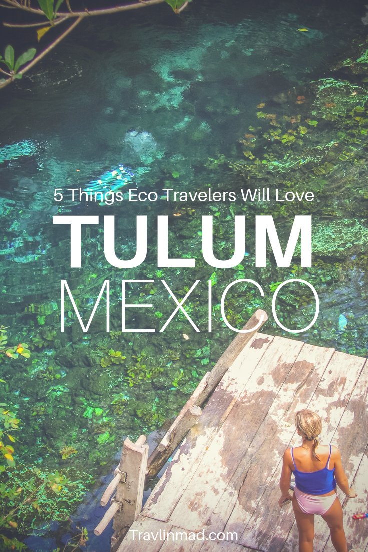 5 Things to do in Tulum Mexico for Eco Lovers