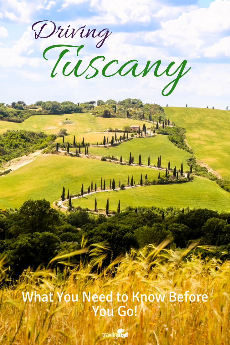7 Tips You Need to Know For Driving in Tuscany — Travlinmad