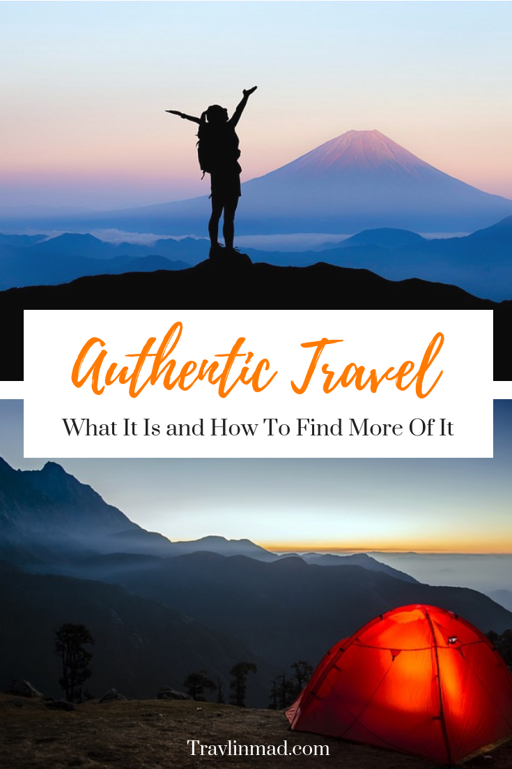 Authentic travel, what it is and how to find it