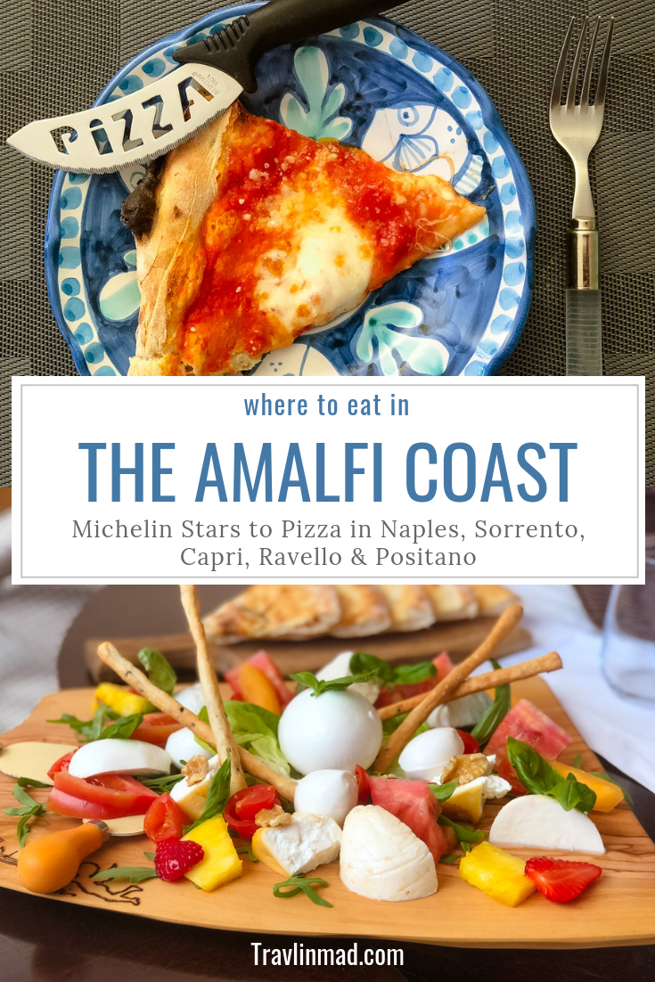 Where to Eat in Sorrento, Naples, Capri, and the Amalfi Coast, Italy
