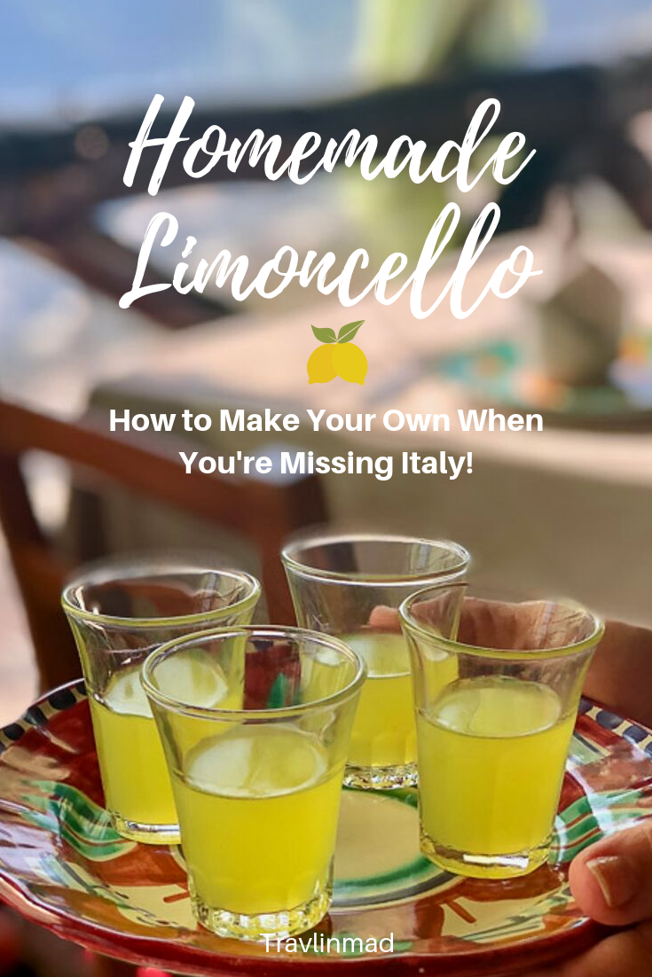 Italian Limoncello Recipe How To Make The Authentic Kind Your Foodie Friends Will Love Travlinmad Slow Travel Blog