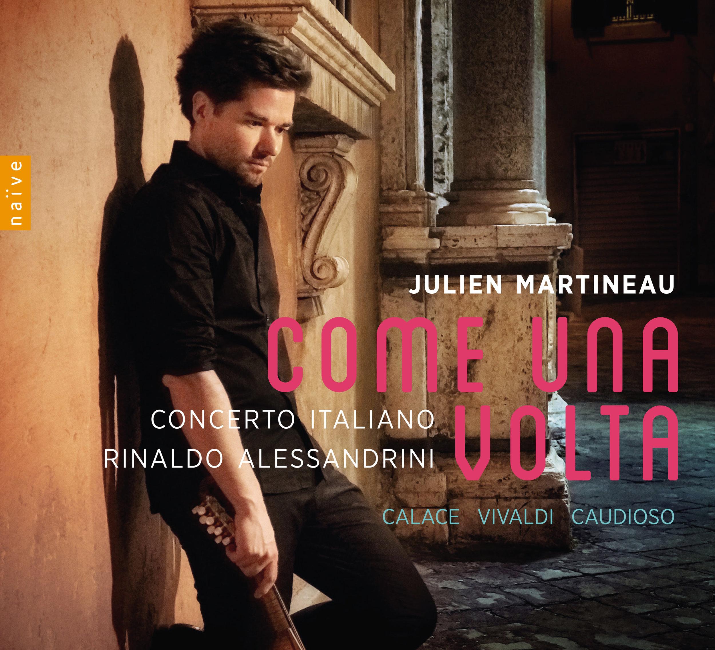 Julien Martineau — Come Una Volta — Out Now on Naïve Records