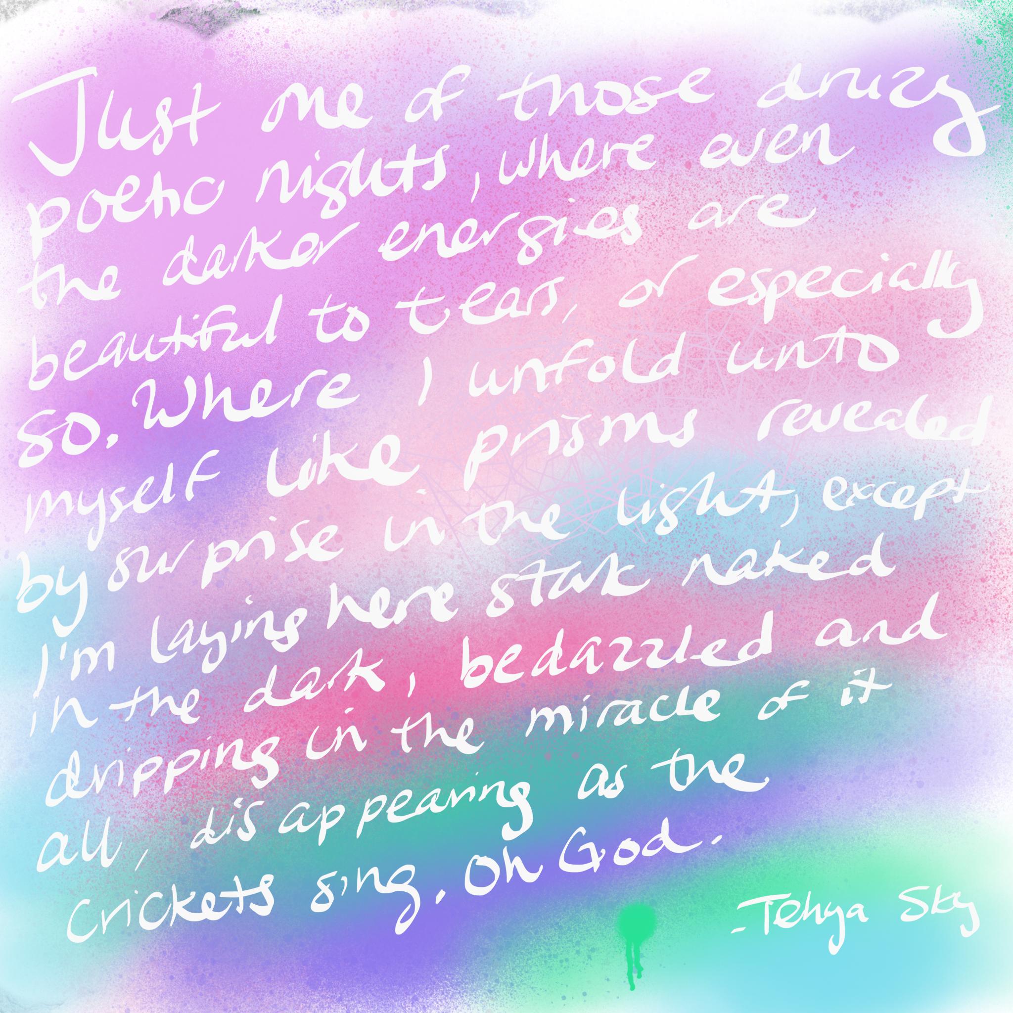 Night Time Poem by Tehya Sky