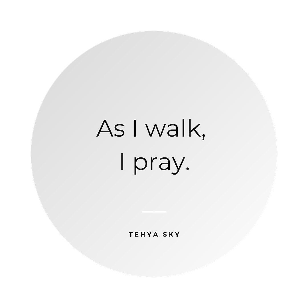 As_I_walk_I_Pray_Spiruality.jpg