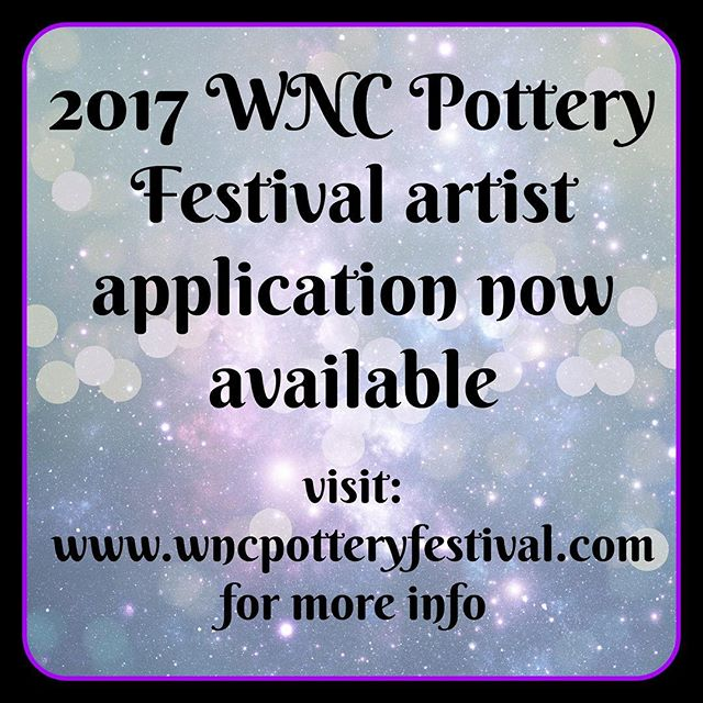 It's official, check out all the info at www.wncpotteryfestival.com - for the first time this year we are taking online applications!  Applications are due June 1st