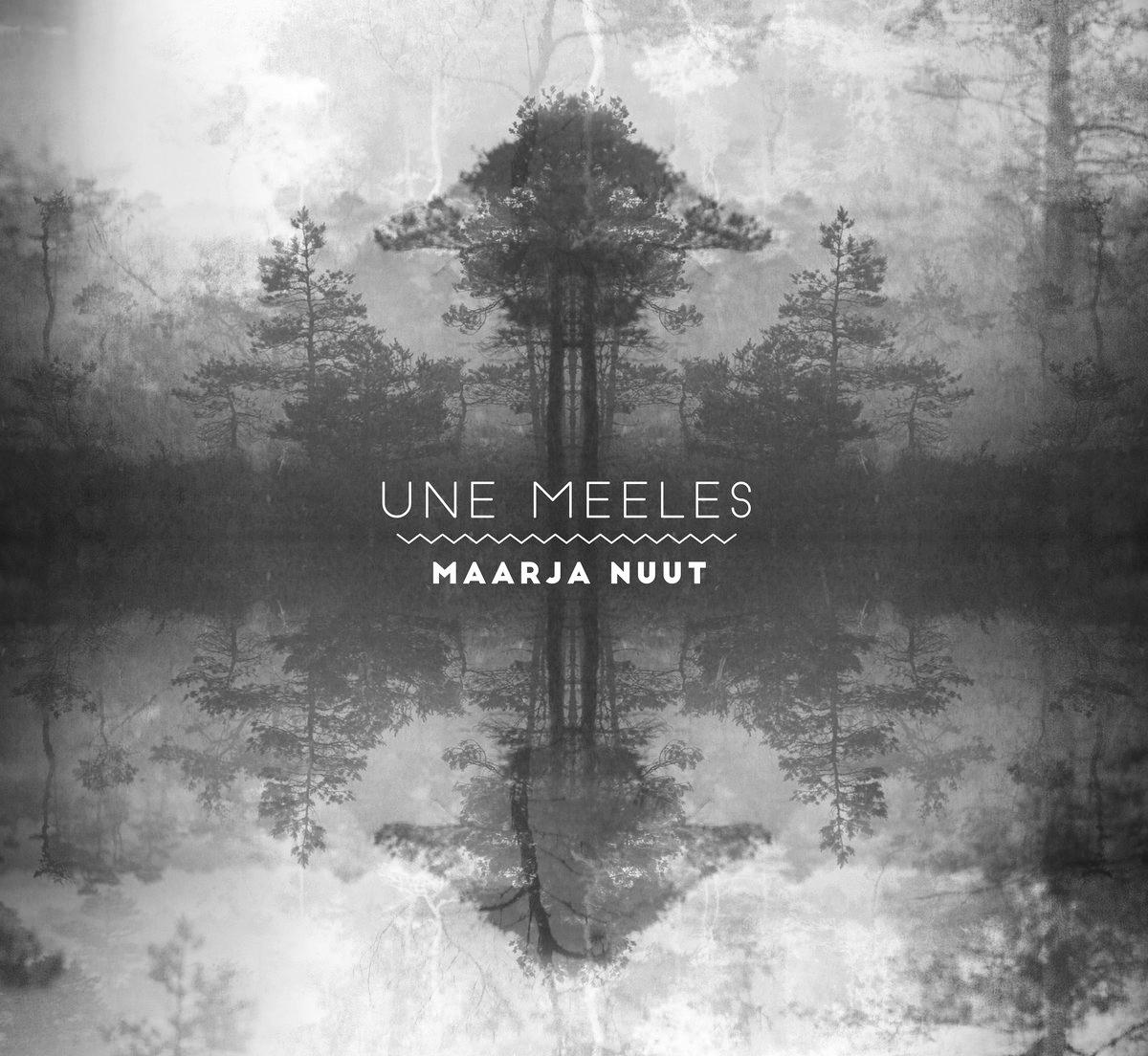 Une Meeles by Maarja Nuut