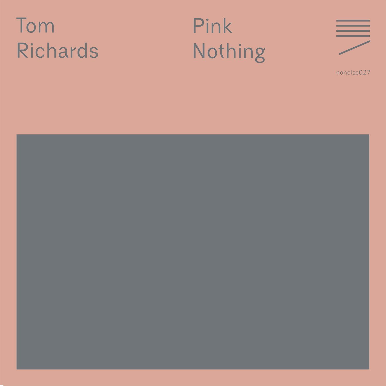Pink Nothing Tom Richards Album Artwork