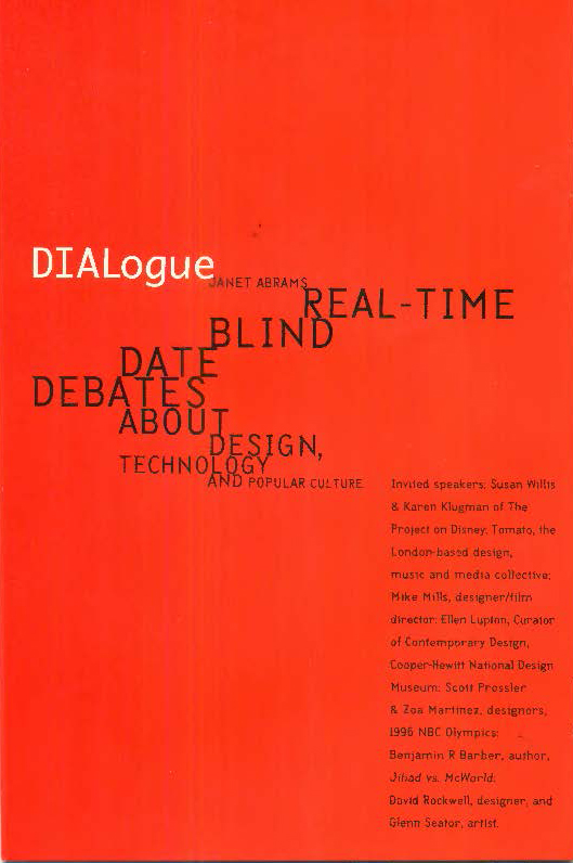 DIALogue   was my first foray into public event programming and moderating, and took place in the 'Clock Room' at the Cooper Union — the room behind the large analog clock that faces onto Cooper Square, New York. Hence the series title. The idea was to bring together  speakers from different fields  of practice, whose work nevertheless struck me as having aspects in common. The goal of each evening was to spark dialogue among the speakers and with the audience; in an intimately scaled room that seated around 75 people, the conversation was always lively and often quite feisty.  Sadly, two  DIALogue  speakers have since passed away ( Glen Seator  and  Tony Arefin ), making the recordings of their presentations all the more poignant (transcripts available upon request).