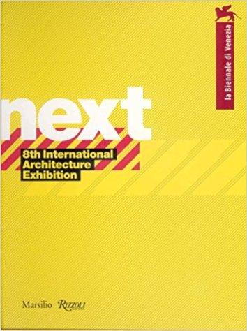 Next: 8th International Architecture Exhibition