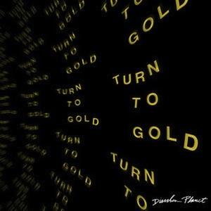 Turn-To-Gold.jpg