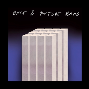 Once & Future Band.jpg