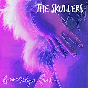 The_Skullers_Brooklyn_Girls_S.jpg