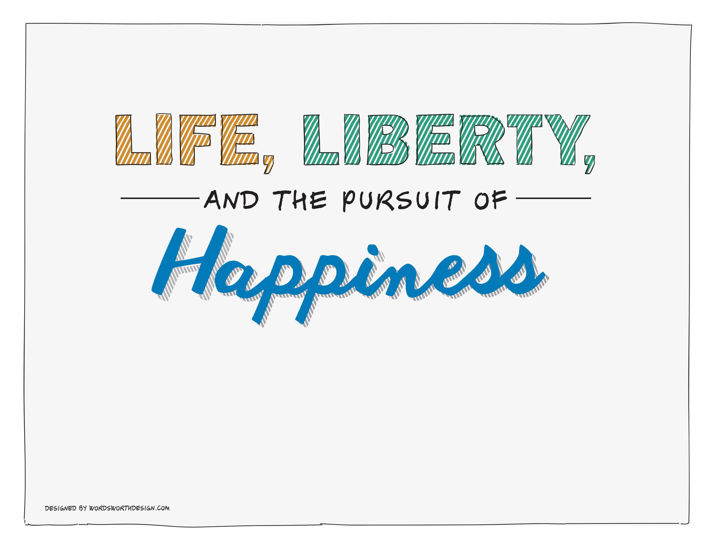 life_liberty_happiness-02.jpg