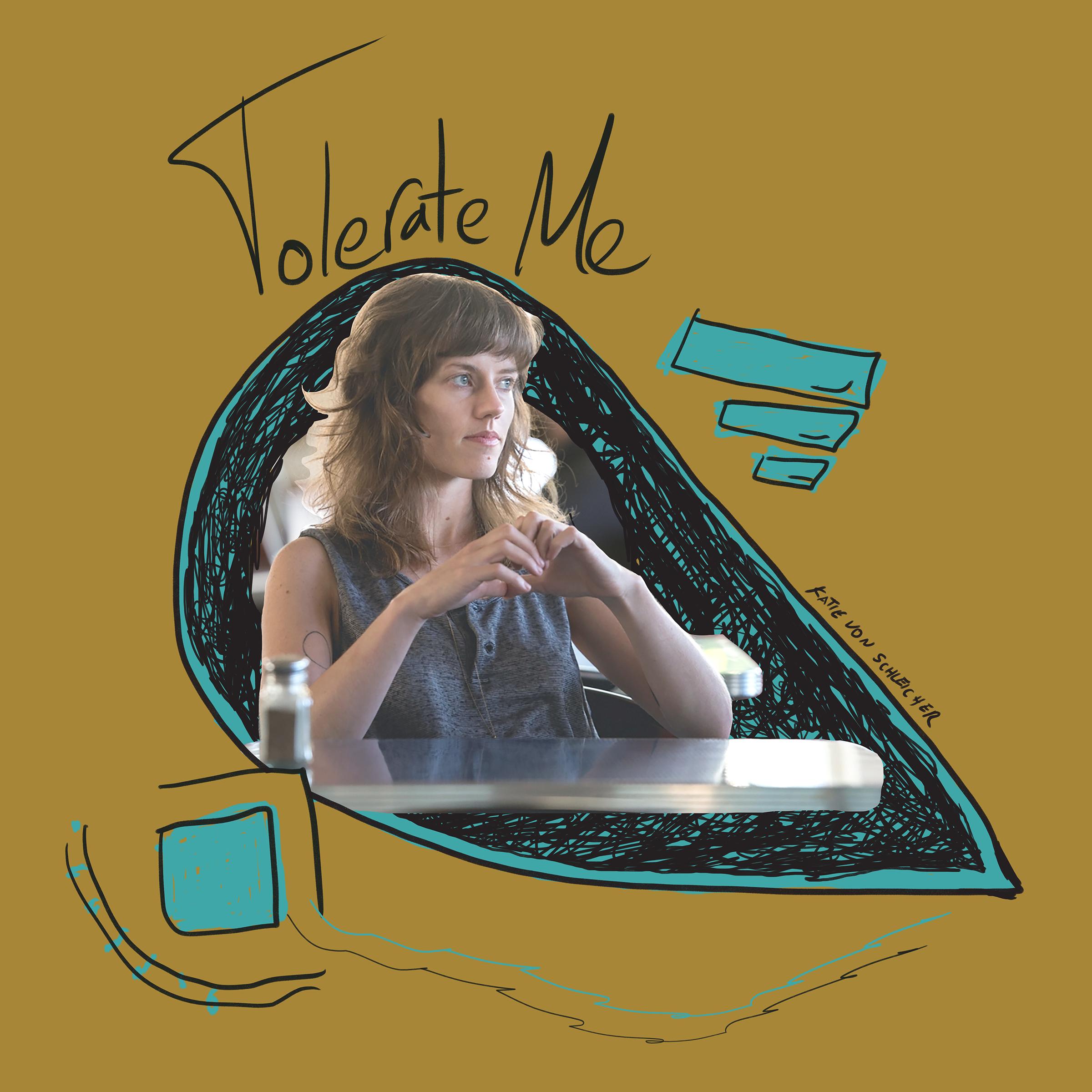 Tolerate Me