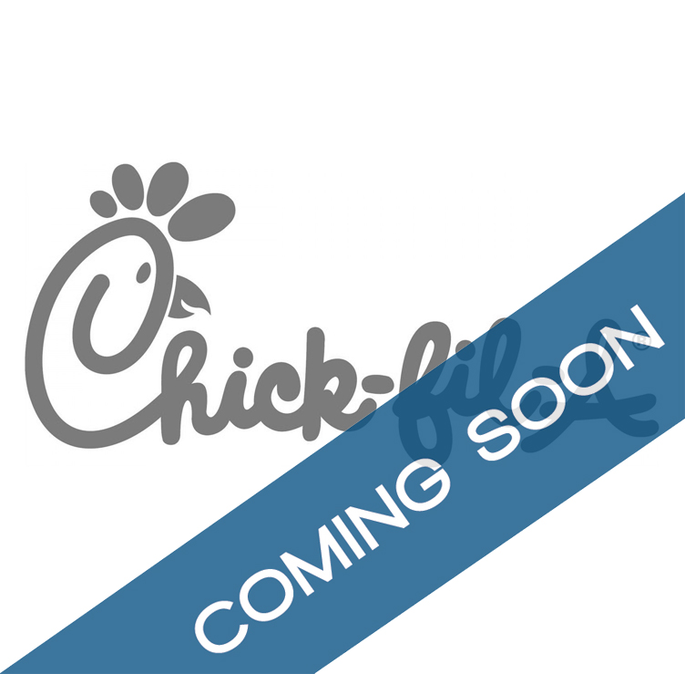 Coming Soon Chick Fil A