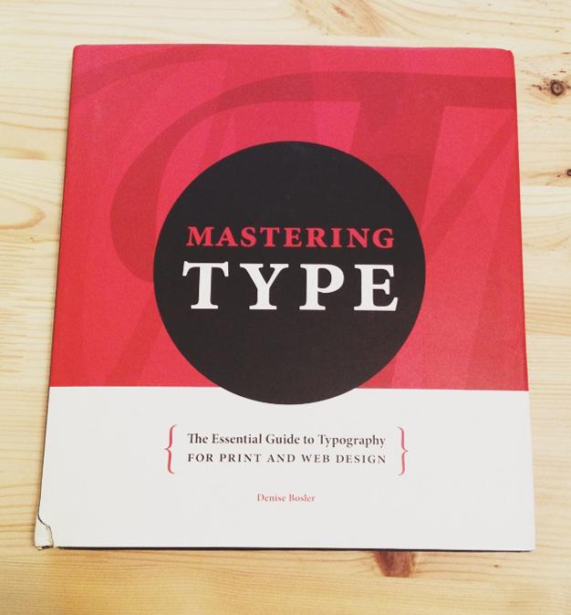 Mastering Type