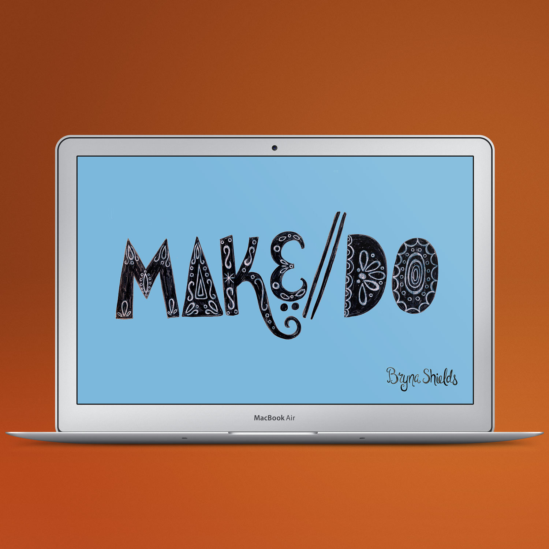 Make/Do Desktop Download Freebie