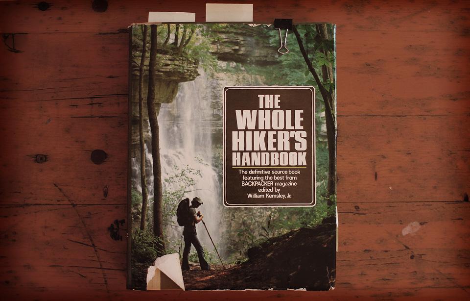 William Kemsley, Jr. -The Whole Hiker's Handbook, 1979
