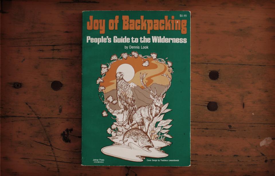 Dennis Look - Joy Of Backpacking, 1976