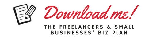 The Freelancers and Small Businesses' Biz Plan - Get productive and start planning!   © Lilani Goonesena 2016 http://lilanigoonesena.com