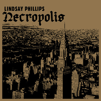 Find  Lindsay Phillips   Available at  Bandcamp    recorded to 4-track tape by Myles Mumford  ...somewhere in North Melbourne, January 2, 2012  mixed by Myles Mumford  mastered by Simon Grounds  layout / design by Cally Bennet  synthesiser / field recordings by Justin Cusack  additional vocals by Myles Mumford  guitar hire courtesy of Pinto  photograph courtesy Gottscho-Schleisner Collection, Library of Congress (public domain)