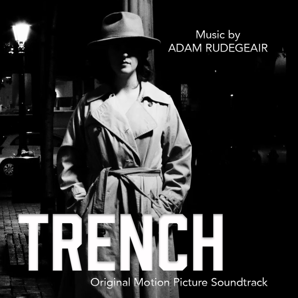 """Adam Rudegeair's Original Sound Track to the film """"Trench"""". Produced by Adam Rudegeair and Myles Mumford, mixed and engineered by Myles Mumford at Rolling Stock Recording Rooms"""