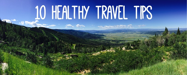 10 Healthy Tips for When You Travel + A Brassica Green Tea with truebroc Giveaway | YES! Nutrition, LLC | Tori Holthaus, MS, RDN, LD