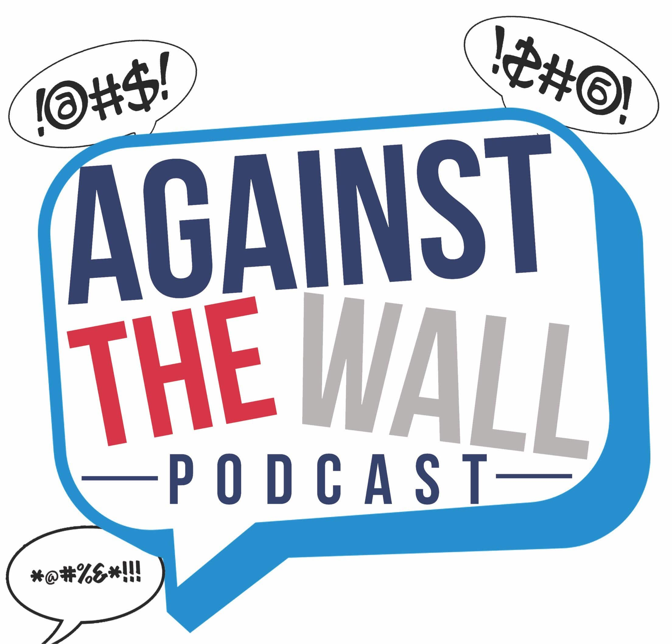 against the wall podcast