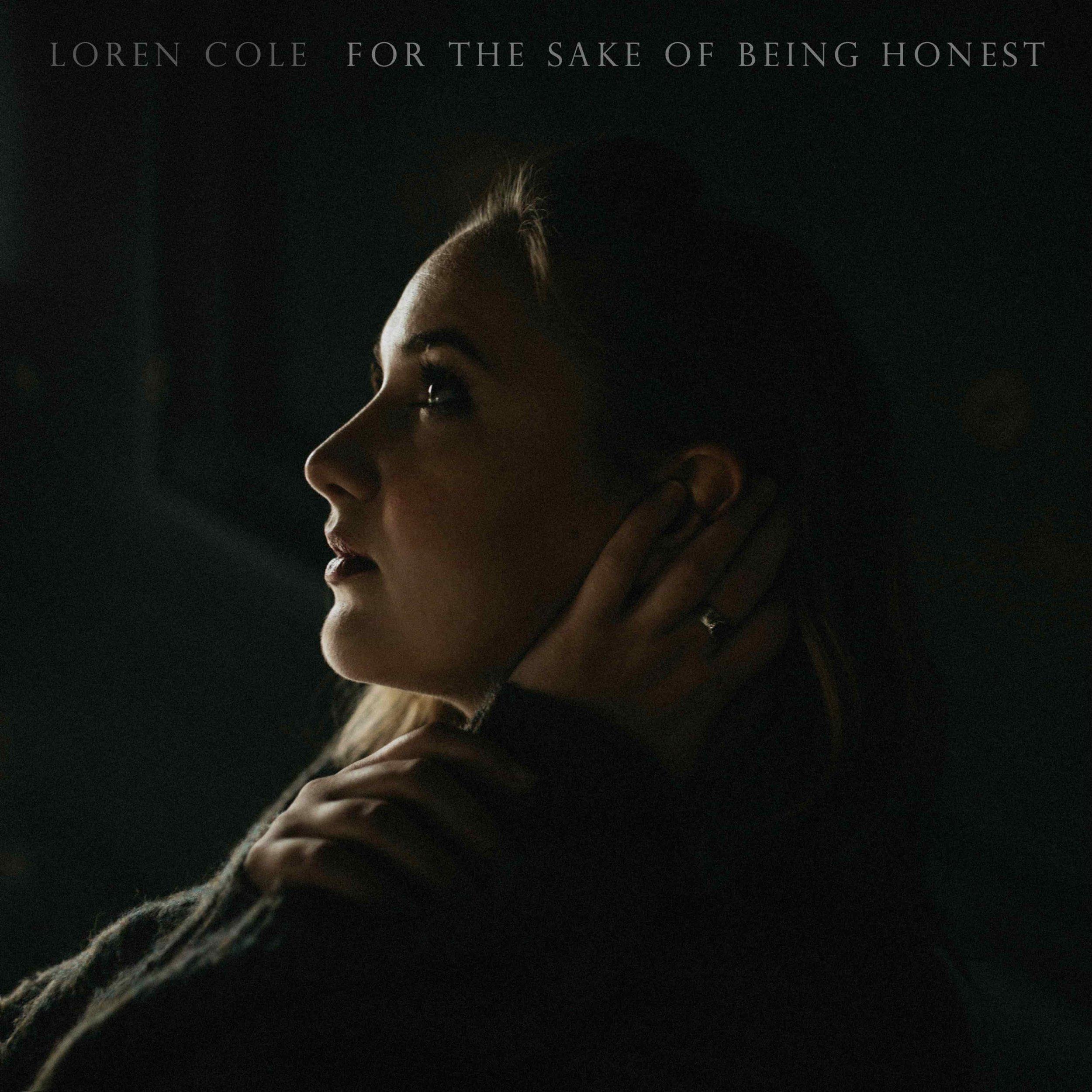 Loren Cole - For the Sake of Being Honest.jpg